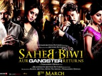 DVD REVIEW : SAHEB BIWI AUR GANGSTER RETURNS by Fakir Hassen