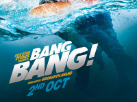 Movie Review – Bang Bang – by Fakir Hassen