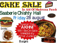 Cake Sale in aid of Madressa Funds at Saaberie Chishty Hall Friday 28 August