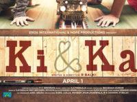 Movie Review – Ki & Ka – by Fakir Hassen